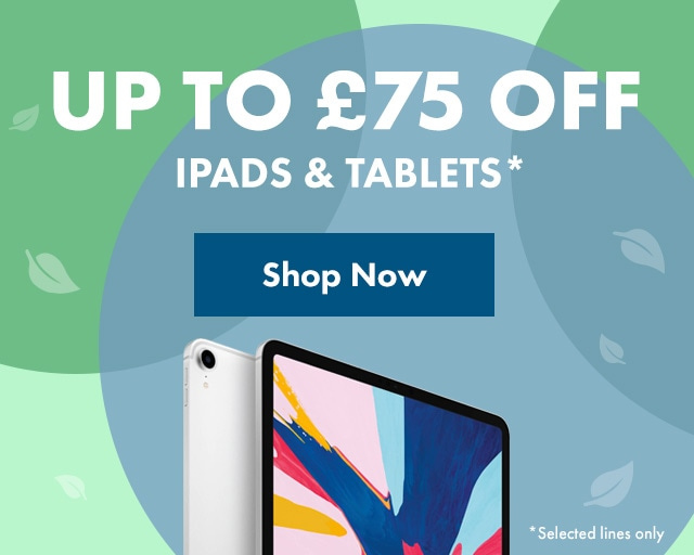 Up to £75 off iPads & tablets