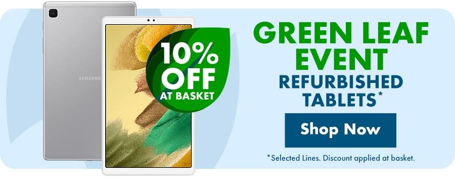 Green Leaf Event 10% Off Selected Tablets