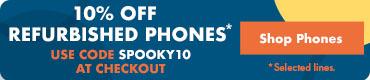 Halloween Sale 10% Off Refurbished Phones