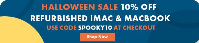 Halloween Sale 10% Off Refurbished Macs