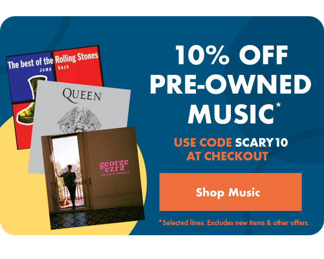 Halloween Sale 10% Off Pre-Owned Music