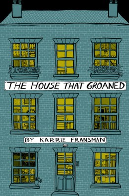 Compare retail prices of The House That Groaned by Karrie Fransman Paperback to get the best deal online