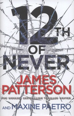 Compare prices for 12th of Never by James Patterson Hardback