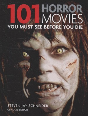 Compare prices for 101 Horror Movies You Must See before You Die by Steven Jay Schneider Paperback