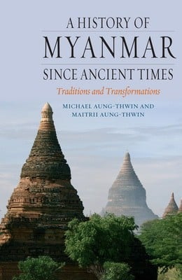 Compare retail prices of A History of Myanmar since Ancient Times by Michael Aung-Thwin Hardback to get the best deal online