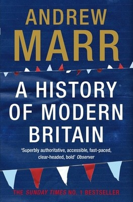 Compare prices for A History of Modern Britain by Andrew Marr Paperback