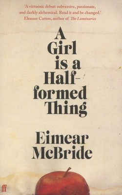 Compare prices for A Girl Is a Half-Formed Thing by Eimear Mcbride Paperback