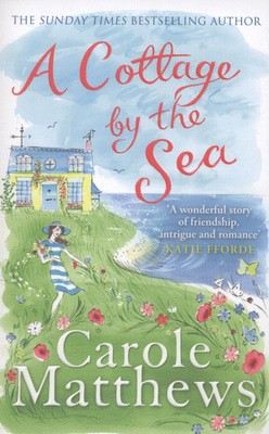 Compare prices for A Cottage by the Sea by Carole Matthews Paperback