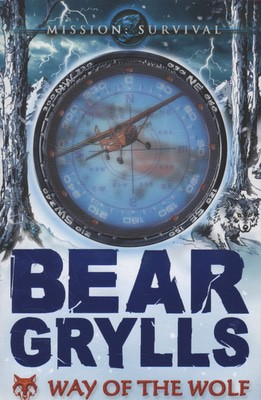 Compare prices for Way of the Wolf by Bear Grylls Paperback