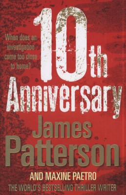 Compare prices for 10th Anniversary by James Patterson Hardback