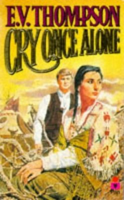 Compare retail prices of Cry Once Alone by E. V Thompson Paperback to get the best deal online