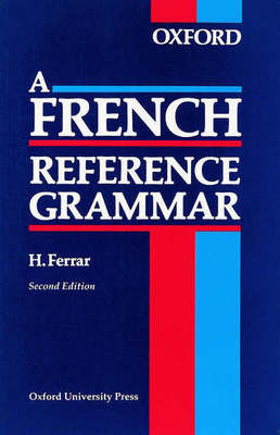 Compare retail prices of A French Reference Grammar by H Ferrar Paperback to get the best deal online