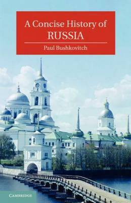 Compare retail prices of A Concise History of Russia by Paul Bushkovitch Paperback to get the best deal online