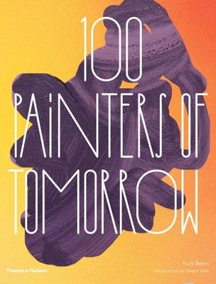 Compare prices for 100 Painters of Tomorrow by Kurt Beers Hardback