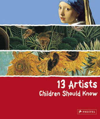 Compare retail prices of 13 Artists Children Should Know by Angela Wenzel Hardback to get the best deal online