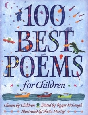 Compare prices for 100 Best Poems for Children by Sheila Moxley Paperback