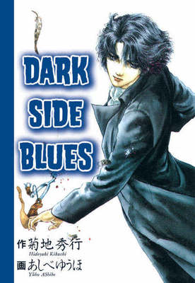 Compare retail prices of Dark Side Blues Volume 1 by Akitashoten Paperback to get the best deal online