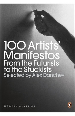 Compare cheap offers & prices of 100 Artists Manifestos by Alex Danchev Paperback manufactured by Books