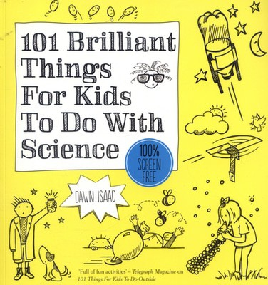 Compare retail prices of 101 Brilliant Things for Kids to Do with Science by Dawn Isaac Paperback to get the best deal online