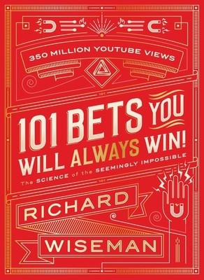 Compare prices for 101 Bets You Will Always Win by Richard Wiseman Hardback
