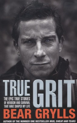 Compare prices for True Grit by Bear Grylls Paperback