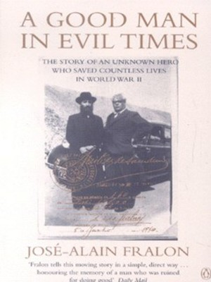 Compare prices for A Good Man in Evil Times by Jos Alain Fralon Paperback