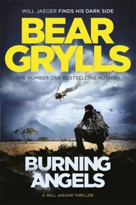 Compare prices for Burning Angels by Bear Grylls Paperback