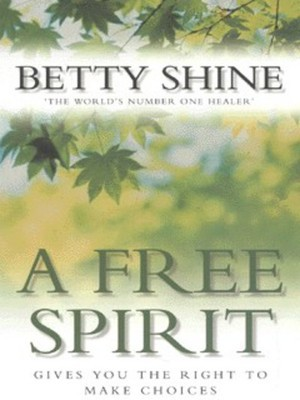 Compare retail prices of A Free Spirit by Betty Shine Paperback to get the best deal online