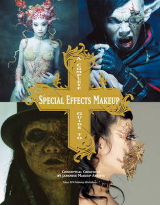 Compare prices for A Complete Guide to Special Effects Makeup by Tokyo Sfx Makeup Workshop Paperback