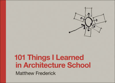 Compare retail prices of 101 Things I Learned in Architecture School by Matthew Frederick Hardback to get the best deal online