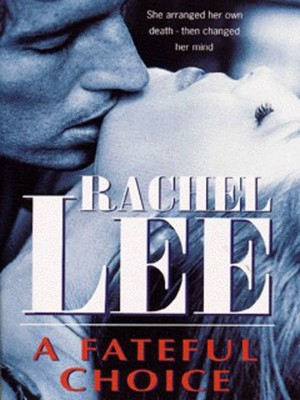 Compare retail prices of A Fateful Choice by Rachel Lee Paperback to get the best deal online