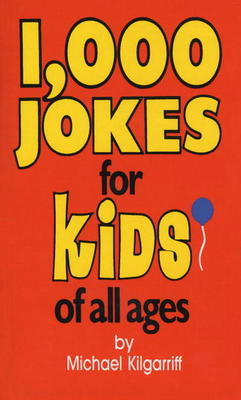 Compare retail prices of 1 000 Jokes for Kids of All Ages by Michael Kilgarriff Book to get the best deal online