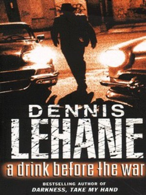 Compare retail prices of A Drink before the War by Dennis Lehane Paperback to get the best deal online