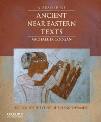 Cheapest price of A Reader of Ancient near Eastern Texts by Michael D. Coogan Book in new is £4.79