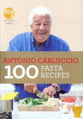 Compare prices for 100 Pasta Recipes by Antonio Carluccio Book
