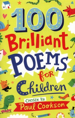 Compare cheap offers & prices of 100 Brilliant Poems for Children by Paul Cookson Book manufactured by Books