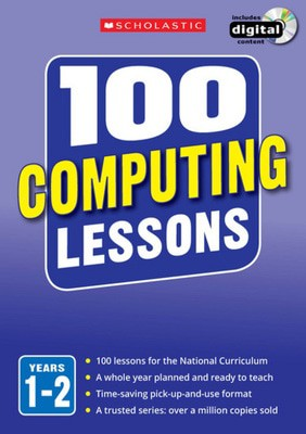 Compare prices for 100 Computing Lessons Years 1-2 by Steve Bunce Book Used