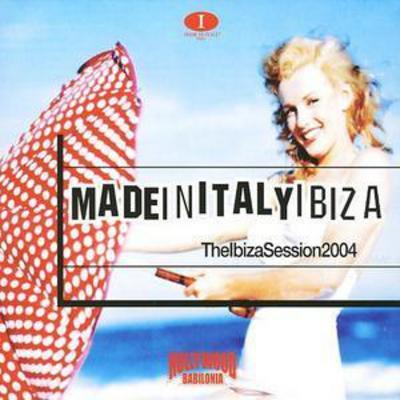 Made In Italy The Ibiza Sessions 2004 Various Artists