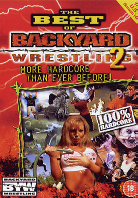 17 Best Photos Backyard Wrestling Dvd - Hpb Search For ...