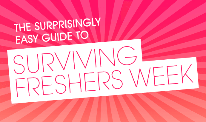 Surprisingly Easy Guide to Fresher's Week
