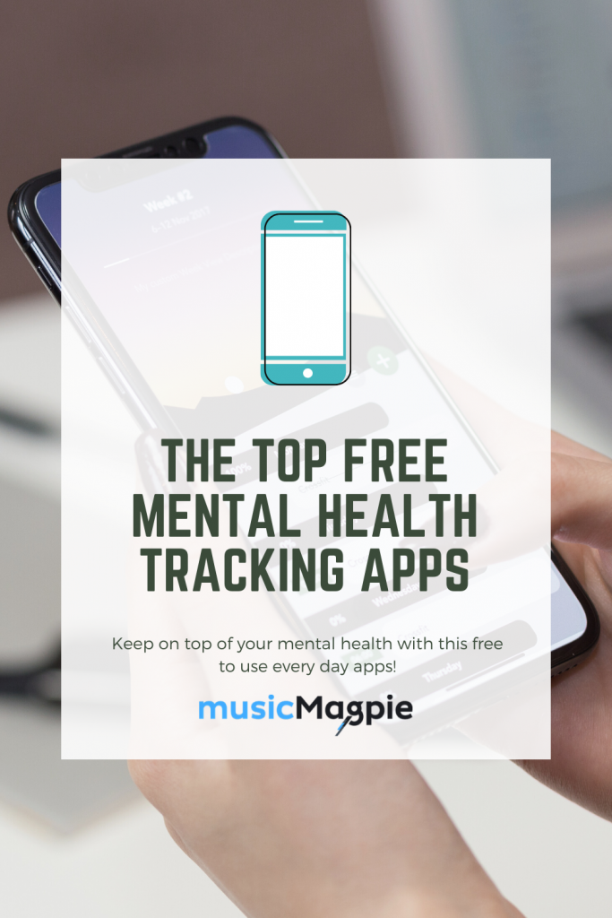 The Top Free Mental Health Tracking Apps Musicmagpie Companynewshq